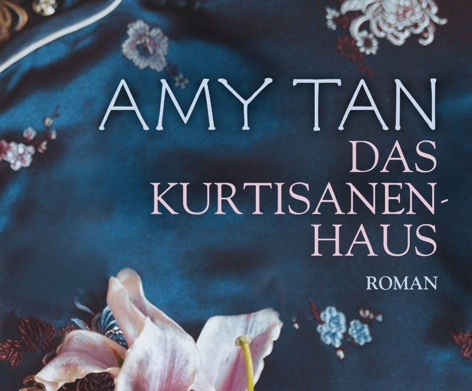 Amy Tan: Das Kurtisanenhaus