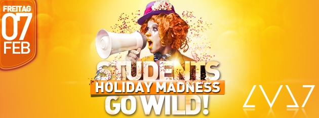 STUDENTS GO WILD! ➜ FR. 10. JAN ➜ LVL7 ➜ HOLIDAY MADNESS