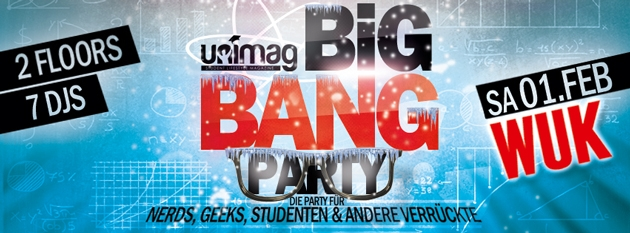 BIG BANG PARTY ➜ SA. 1.FEB ➜ WUK