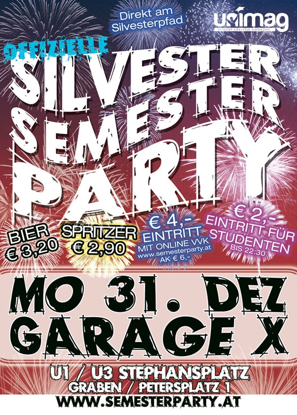 offizielle SILVESTER SEMESTER PARTY - GARAGE X